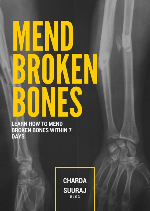 Mend Broken Bones